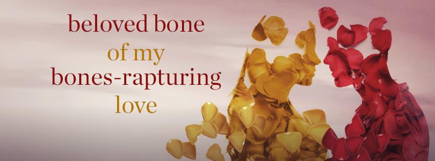 Beloved Bone of my Bones-Rapturing Love